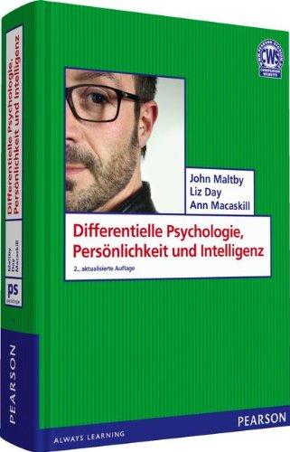 Differentielle Psychologie, Persönlichkeit und Intelligenz (Pearson Studium - Psychologie)