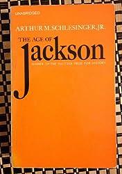 The Age of Jackson.: Jr., Arthur M. Schlesinger