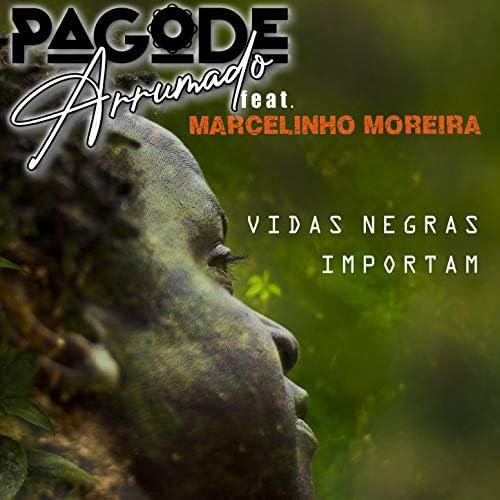 Pagode Arrumado & Marcelinho Moreira