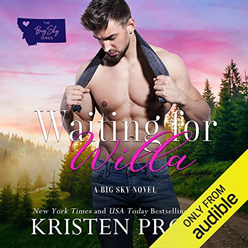 Waiting for Willa Audiobook By Kristen Proby cover art