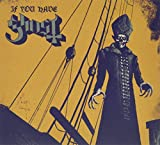Ghost BC: If You Have Ghost (Audio CD)