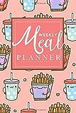 Weekly Meal Planner: Breakfast lunch and dinner meal planner notebook | 26 Week Food Planner & Grocery list Menu Food Planners Prep Book Eat Records ... Food Design for Women (healthy meal planner)