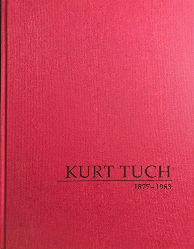 Kurt Tuch | 1877 - 1963