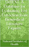 DeTEXT: A Database for Evaluating Text Extraction from Biomedical Literature Figures (English Edition)