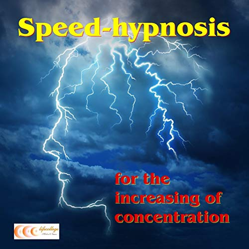 Speed-Hypnosis for the Increasing of Concentration audiobook cover art