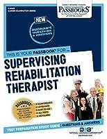 Supervising Rehabilitation Therapist (Career Examination)