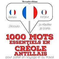 1000 mots essentiels en créole antillais livre audio