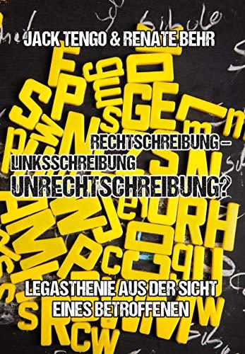 Rechtschreibung - Linksschreibung - Unrechtschreibung