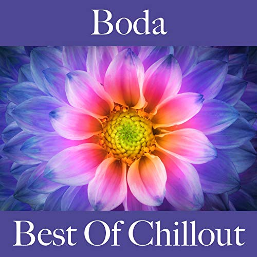 Boda: Best Of Chillout