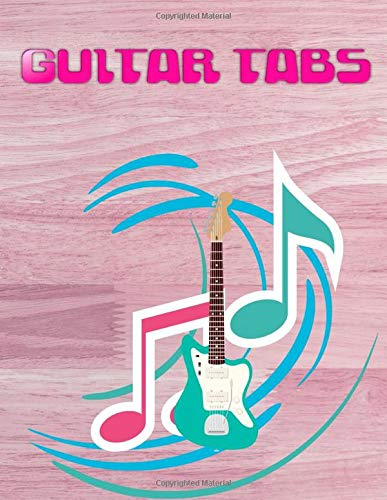 Guitar Music Book: Guitar Tabs Songs Size 8.5 X 11 Inches Glossy Cover Design White Paper Sheet ~ Notes - Tabs # Note 112 Pages Quality Print.