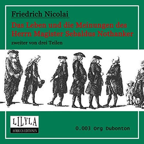 Das Leben und die Meinungen des Herrn Magister Sebaldus Nothanker 2 audiobook cover art