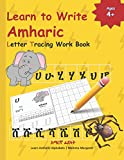 Learn to Write Amharic Letter Tracing Work Book: AMHARIC Alphabet Practice Workbook - Learn, Trace and Write AMHARIC Letters and words | Learn AMHARIC Alphabets