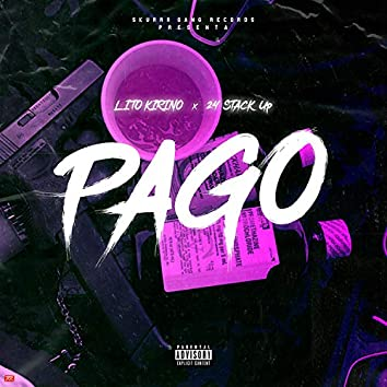 Pago (feat. 24 Stackup)