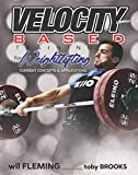 Velocity-Based Training for Weightlifting: Current Concepts & Applications