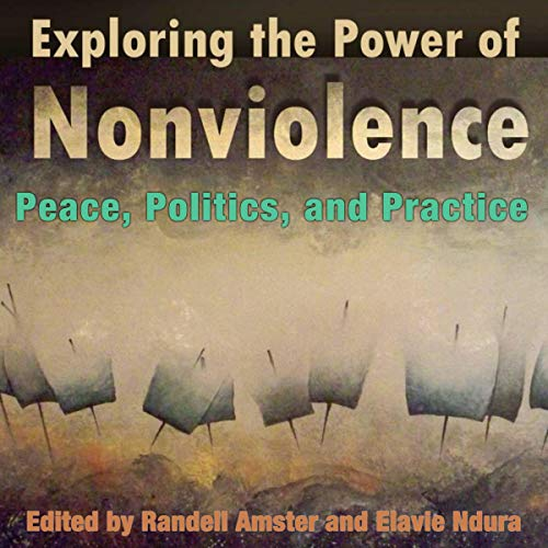 Exploring the Power of Nonviolence cover art