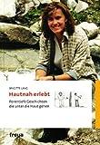 Hautnah erlebt - Brigitte Lang