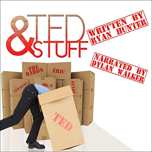 Ted and Stuff Audiobook By Ryan Hunter cover art