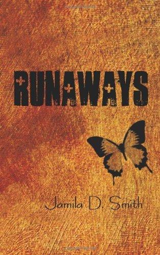 Runaways by Jamila D. Smith (2010-04-16)