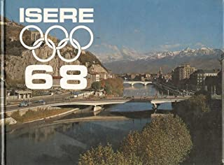 Isere 68 (Area Guide to the 1968 Winter Olympics in English, German, French)