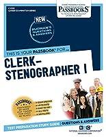 Clerk-stenographer I (Career Examination)