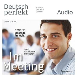 Deutsch perfekt Audio - Im Meeting. 2/2014 Titelbild