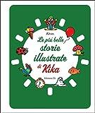 Le più belle storie illustrate di Kika. Ediz. a colori