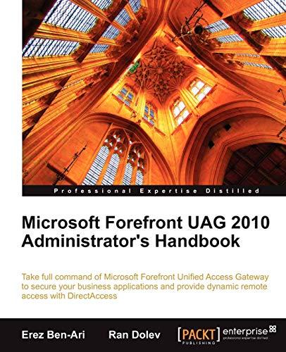 Microsoft Forefront UAG 2010 Administrators Handbook (English Edition)