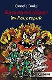 Gespensterjäger im Feuerspuk: Lustiges Kinderbuch von Bestsellerautorin Cornelia Funke für Kinder ab 8 Jahre