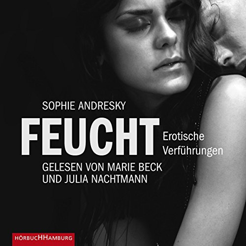 Feucht - Erotische Verführungen audiobook cover art