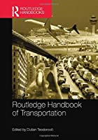 The Routledge Handbook of Transportation (Routledge Handbooks)