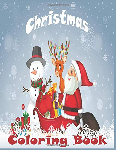 Christmas Coloring Book: 50 unique Designs to Color with Santa Claus, Reindeer, Snowman & More - A beautifull Christmas Coloring Book For artists and colorists of all levels!
