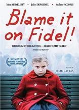 Blame It on Fidel