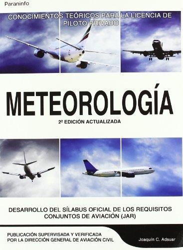 Meteorología : conocimientos teóricos para la licencia de piloto privado (Aeronautica (paraninfo))