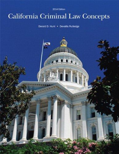 California Criminal Law Concepts 2014 Edition (14th Edition)