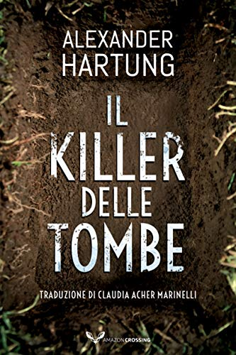 Il killer delle tombe (Jan Tommen Vol. 2)