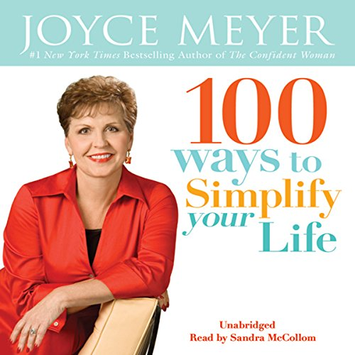 100 Ways To Simplify Your Life audiobook cover art