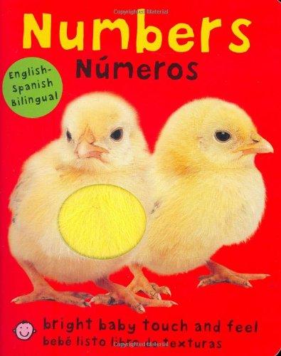 Bright Baby Bilingual Touch & Feel: Numbers: English-Spanish Bilingual (Bright Baby Touch & Feel Numeros / Bebe Listo Libro De Texturas)