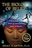 The Biology of Belief...