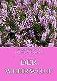 Der Wehrwolf (German Edition) - Format Kindle - 9783849624385 - 0,99 €