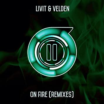 On Fire (Remixes)