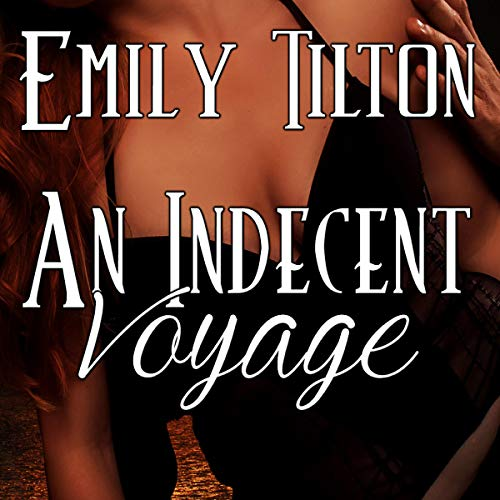 An Indecent Voyage audiobook cover art