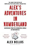 Alex's Adventures in Numberland: Dispatches from the Wonderful World of Mathematics