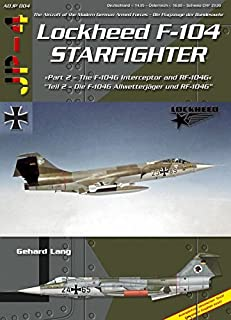 F-104 Starfighter, Pt 2: F-104G AWX Interceptor and RF-104G (Modern German Armed Forces 4)
