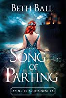 Song of Parting (Age of Azuria)