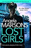Lost Girls: A fast paced, gripping thriller novel