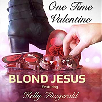 One Time Valentine (feat. Kelly Fitzgerald)