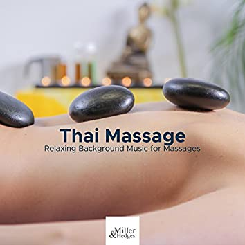 Thai Massage - Relaxing Background Music for Massages