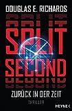 Split Second - Zurück in der Zeit: Roman (German Edition)
