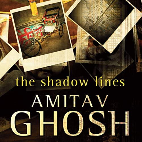 The Shadow Lines Audiobook By Amitav Ghosh cover art