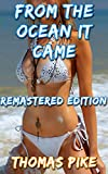 From The Ocean It Came: A Shemale's Slimy Friend Book 1 - Remastered Edition